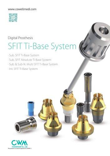 Digital Prosthesis (SFIT)