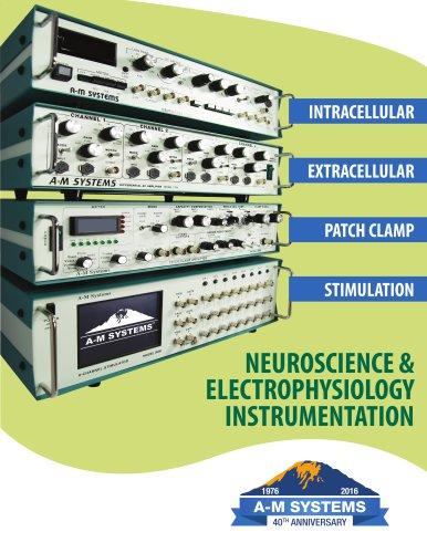 NEUROSCIENCE & ELECTROPHYSIOLOGY INSTRUMENTATION