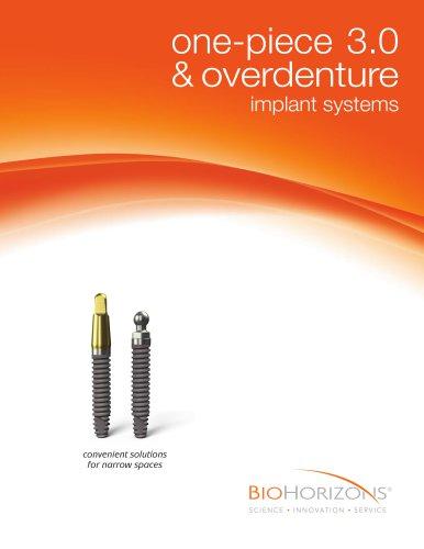 one-piece 3.0 &  overdenture