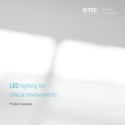 LED lighting for clinical environments