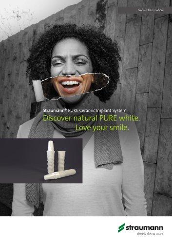Straumann® PURE Ceramic Implant System