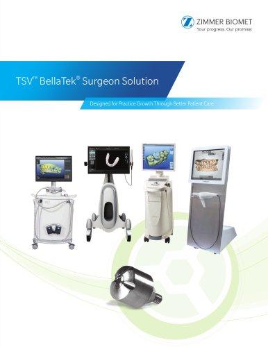 TSV™ BellaTek® Surgeon Solution