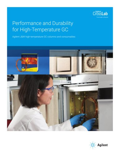 Performance and Durability for High-Temperature GC