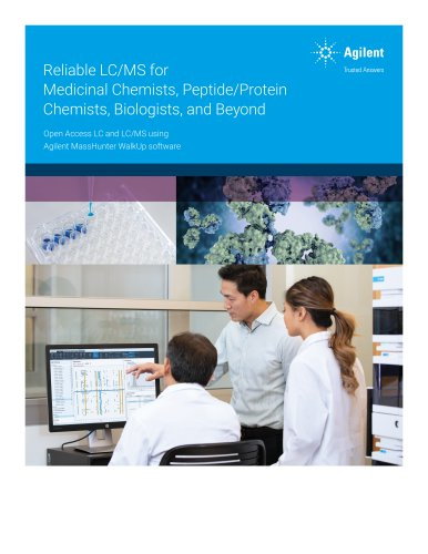 Reliable LC/MS for Medicinal Chemists, Peptide/Protein Chemists, Biologists, and Beyond